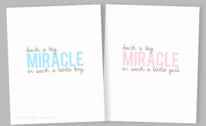 Miracle Baby Quote Printables - livelaughrowe.com