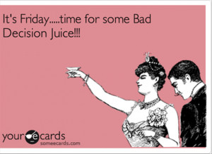 Funny Its Friday Quotes Its friday, funny drinking
