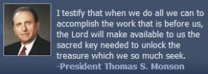 Photo and quote of Church president, Thomas S. Monson.