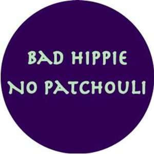 Funny Amusing Wisdom Sarcastic Awareness Hippie Pinback Buttonst Pins