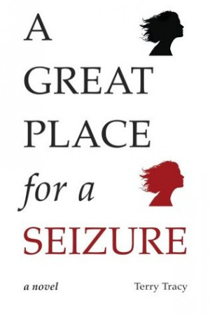 Great Place for a Seizure