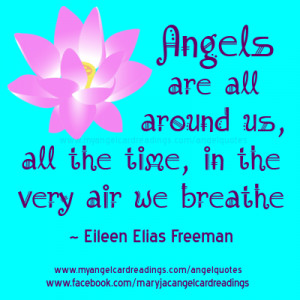 http://quotespictures.com/angels-are-all-around-us-all-the-time-in-the ...