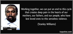 Working together, we can put an end to this cycle that creates deep ...