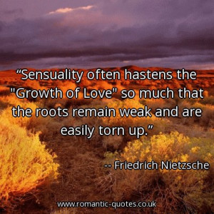 sensuality-often-hastens-the-growth-of-love-so-much-that-the-roots ...