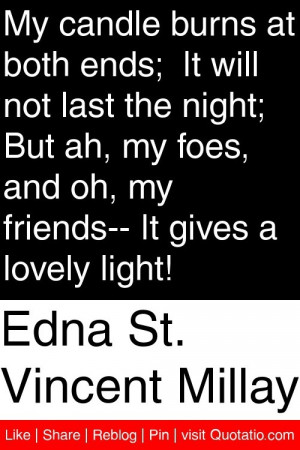 ... foes and oh my friends it gives a lovely light # quotations # quotes
