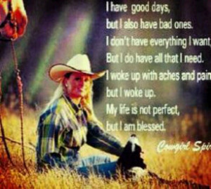 ... Spirit, Quotes 3, Country Living, Country Quotes, Quotes Sayings