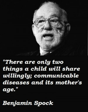 Benjamin spock famous quotes 4