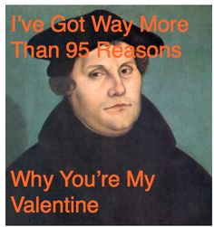 Martin Luther Reformation Quotes Reformers valentines cards