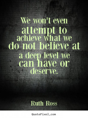 inspirational quotes from ruth ross create custom inspirational quote ...