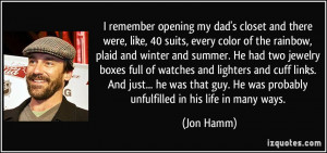 File Name : quote-i-remember-opening-my-dad-s-closet-and-there-were ...
