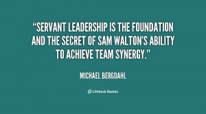 File Name : quote-Michael-Bergdahl-servant-leadership-is-the ...