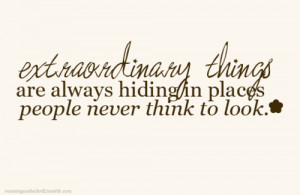 ... Things Are Always Hiding In Places People Never Think to Look ~ Life