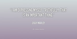 quote-Ziggy-Marley-i-am-expressing-myself-truthfully-that-is-157126 ...