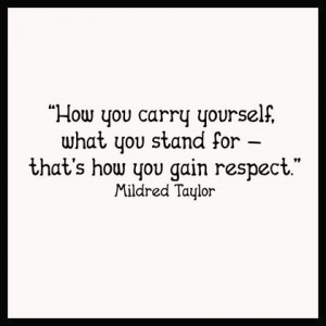 Carry Yourself Gain Respect Wall Decals