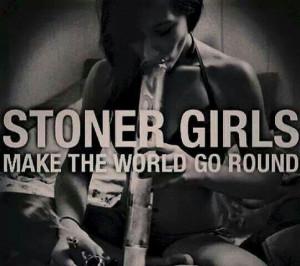 Stonergirl, Stoner Chick, Girls Generation, We3D 420, Weed, High Life ...