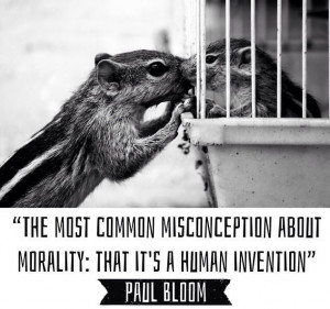 Animals - Morality - Paul Bloom quote