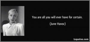 June Havoc Quote