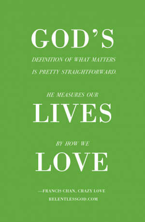 life-measured-by-love-crazy-love-francis-chan-F.jpg