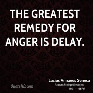 Lucius Annaeus Seneca Anger Quotes