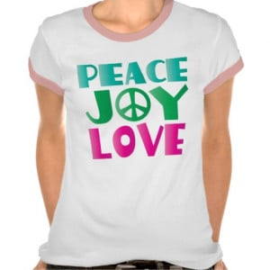 Peace Joy Love Quote Gift Ringer Tee Shirt