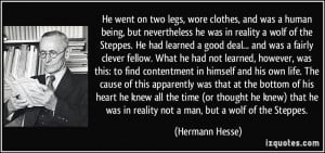 and was a human being, but nevertheless he was in reality a wolf ...