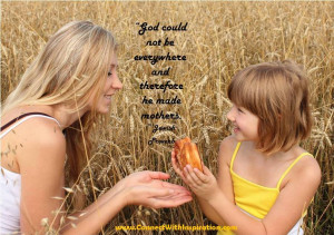 ... God Could Not Be Everywhere Quote, Mother's Day, Inspirational quote