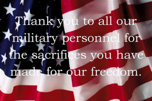 Thank You To All Our Military Personned For The Sacrifices You Have ...