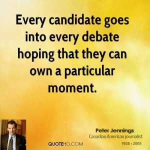 Every candidate goes into every debate hoping that they can own a ...