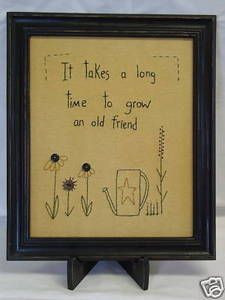 primitive sayings and phrases | old friend embroidered framed ...