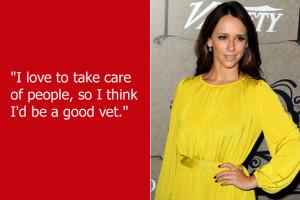 Jennifer Love Hewitt believes veterinarians get in their field because ...