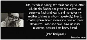 Boring Life Quotes