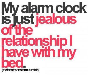 LOVE my bed. Damn you alarm clock.