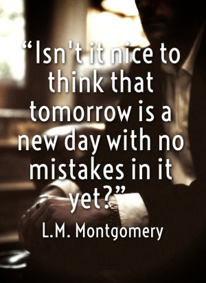 Tomorrow is a New day, Better day Quotes
