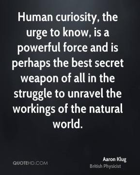 aaron-klug-aaron-klug-human-curiosity-the-urge-to-know-is-a-powerful ...