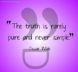 The Truth Rarely Pure And