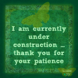 Under constructions, thanks for patience quote via facebook.com ...