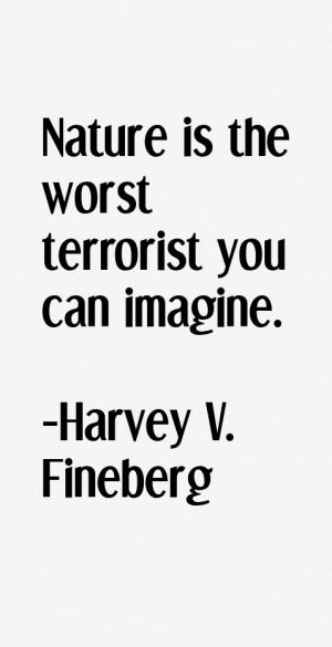Harvey V Fineberg Quotes