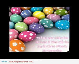 ... celebration of easter is filled with the joy best kids easter quote