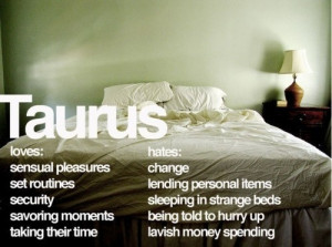taurus quotes and sayings | Quotes, sayings and funnies / taurus