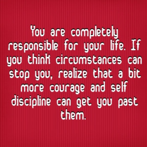 Taking Responsibility For Your Life Is Important