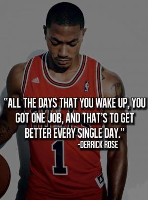 , better, day, derrick, fitness, get, job, motivation, quote, rose ...