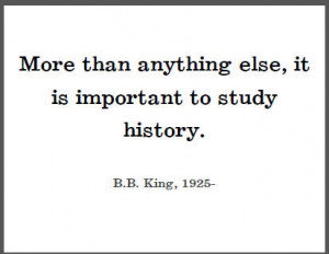 More than anything else, it is important to study history.