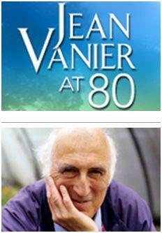 Jean Vanier at 80, a Seven Part Series