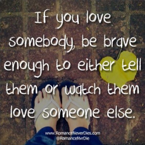 Being Brave Love Quotes