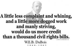 Design #GT114 W.E.B. DuBois - A little less complaint