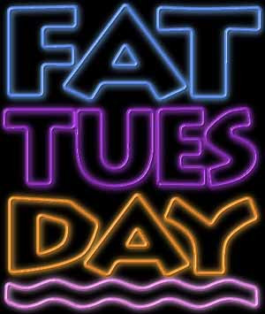 fat tuesday especially being a new mommy but i m glad this tuesday ...