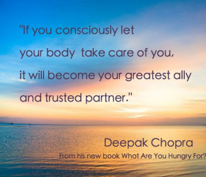 Wisdom from Deepak Chopra #quote