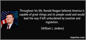 Throughout his life, Ronald Reagan believed America is capable of ...