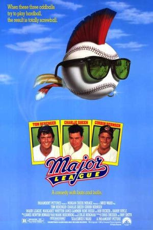 Major League -1989 Directed by David S. Ward