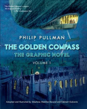 "Start by marking ""The Golden Compass Graphic Novel, Volume 1"" as ..."